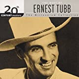 Songtexte von Ernest Tubb - 20th Century Masters: The Millennium Collection: The Best of Ernest Tubb