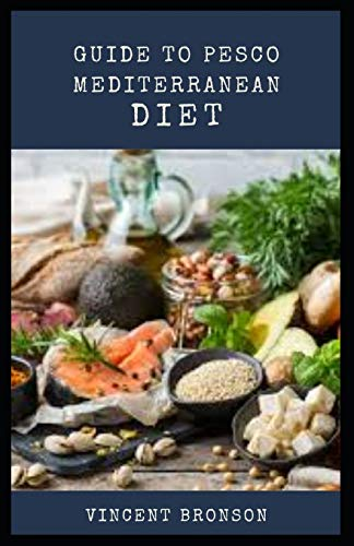 Guide to Pesco Mediterranean Diet: Heart disease is one of the most common illnesses in the United States, and it also happens to be one of the most deadly.