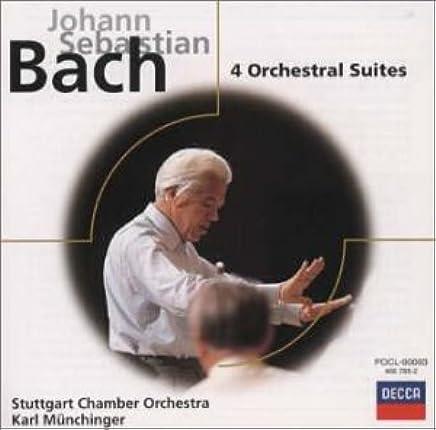 バッハ:管弦楽組曲第1~4番