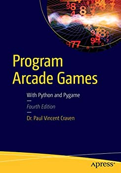 Paperback Program Arcade Games: With Python and Pygame Book