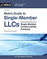 Nolo's Guide to Single-Member LLCs: How to Form & Run Your Single-Member Limited Liability Company (Nolo's Guide to Single Member Llcs)