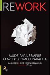 Rework Mude para sempre o modo como trabalha (Portuguese Edition) Paperback