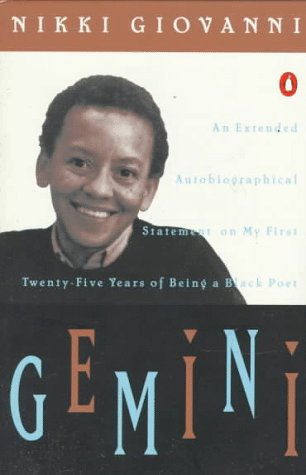 Gemini: An Extended Autobiographical Statement My First Twenty-Five Years of Being Black Poet
