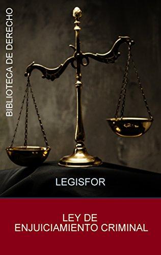 Ley de Enjuiciamiento Criminal: edición septiembre 2021. Con índice sistemático