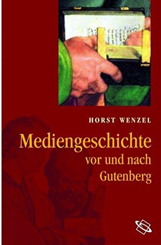 Mediengeschichte: Vor und nach Gutenberg