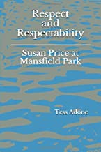 Respect and Respectability: Susan Price at Mansfield Park