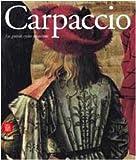 Carpaccio - Les grands cycles picturaux