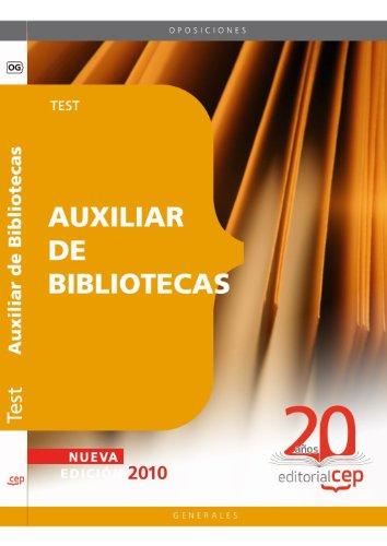 Auxiliar de Bibliotecas. Test (Colección 56)