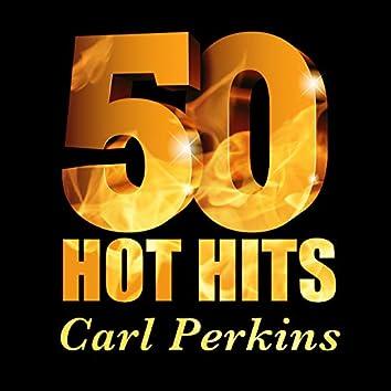 Carl Perkins - 50 Hot Hits
