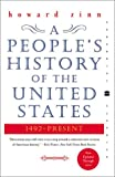A People's History of the United States - 1492-Present - Perennial - 10/04/2003