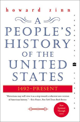 A People's History of the United States: 1492-Present...