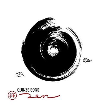 Quinze sons zen: Techniques et rituels de méditation japonais