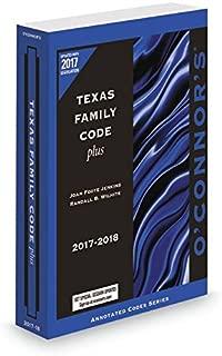 O'Connor's Texas Family Code Plus 2017-2018