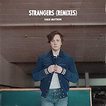 Strangers (Rainer + Grimm Remix)