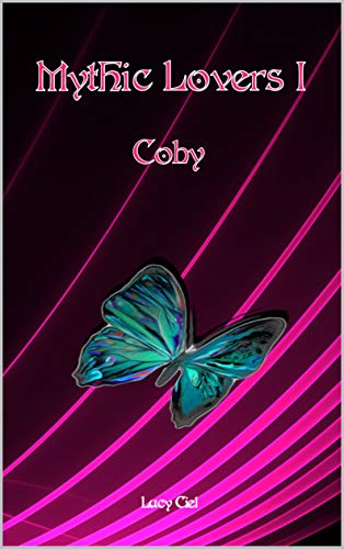 Mythic Lovers I: Coby