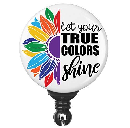 Let Your True Colors Shine Rainbow Sunflower Gay Lesbian LGBT Pride Badge Reel ID Holder