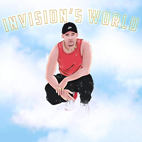 Invision's World [Explicit]