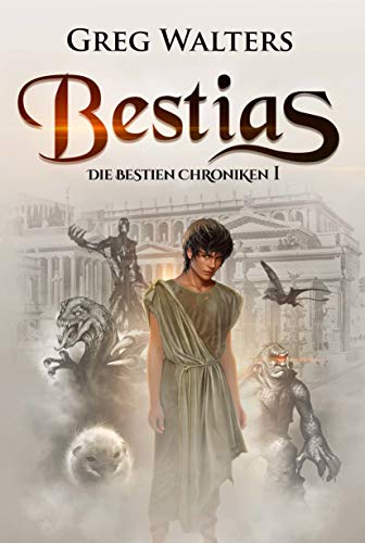 Bestias: Die Bestien Chroniken I/III