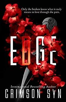 EDGE: A Dark Romance (Edge Series Book 1) by [Crimson Syn]