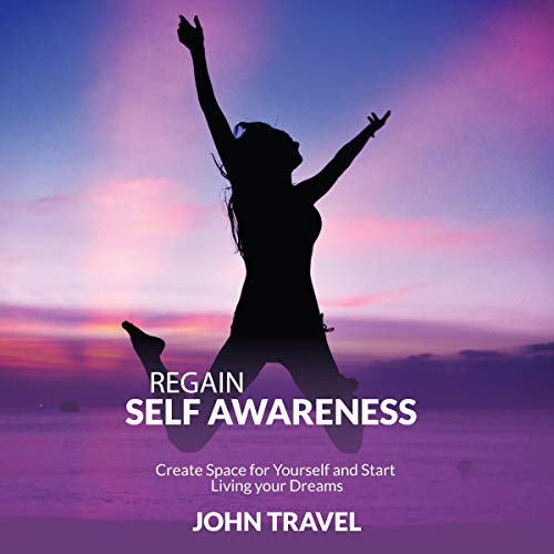Regain Self Awareness audiobook cover art