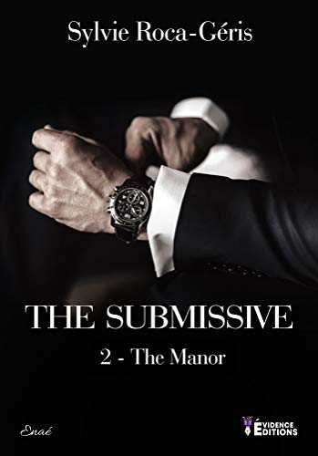 The Manor: The Submissive, T2