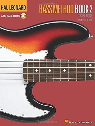 Hal Leonard Bass Method: Book 2 Second Edition (Book/CD) (Paperback) - Common