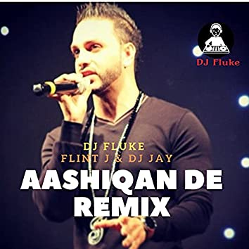 Aashiqan De Remix