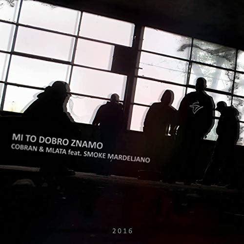 Cobran feat. Mlata & Smoke Mardeljano