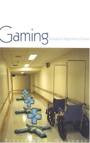 Gaming: Essays on Algorithmic Culture: 18