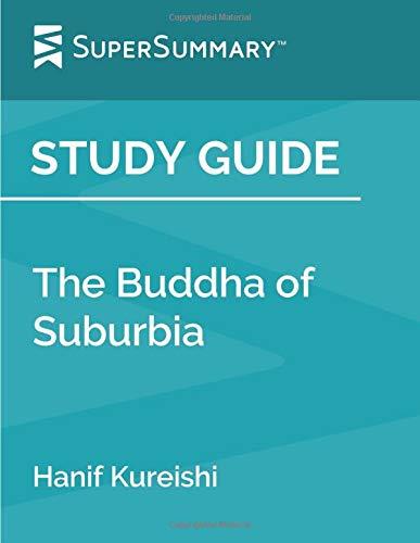 Study Guide: The Buddha of Suburbia by Hanif Kureishi (SuperSummary)