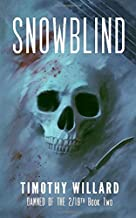 Snowblind (Damned of the 2/19th)