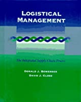 Logistical Management: The Integrated Supply Chain Process (MCGRAW HILL SERIES IN MARKETING)