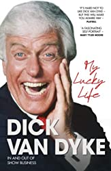 Dick Van Dyke My Lucky Life Autobiography