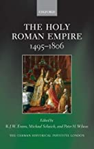 The Holy Roman Empire 1495-1806 (Studies of the German Historical Institute, London)