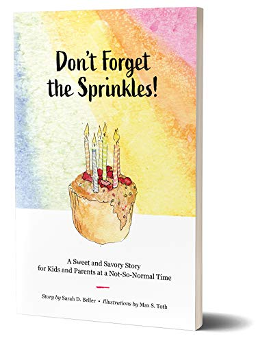 Don't Forget the Sprinkles!: A Sweet Story for a Not-So-Normal Time (English Edition)