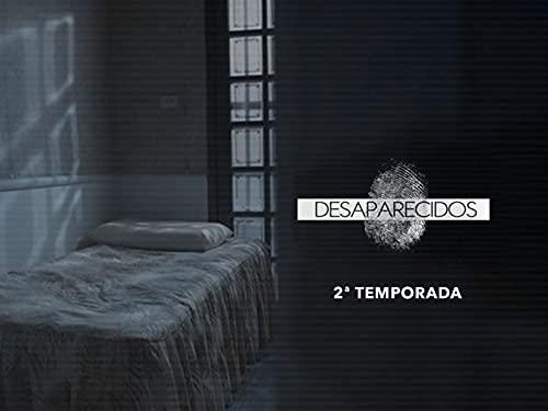 Desaparecidos - 2ª Temporada