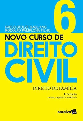 Novo Curso de Direito Civil - Direito de Família - Volume 6 - 11ª Edição 2021