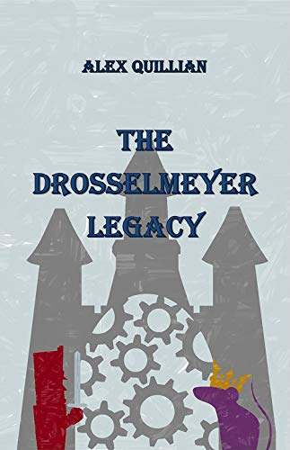 The Drosselmeyer Legacy (English Edition)
