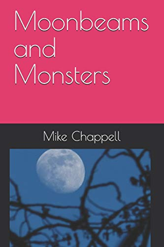 Moonbeams and Monsters