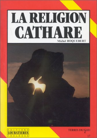 La religion Cathare