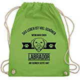 Shirtracer Hunde - Das Leben ist viel schöner wenn man einen Labrador an seiner Seite hat - Unisize - Hellgrün - Tier - WM110 - Turnbeutel und Stoffbeutel aus Bio-Baumwolle