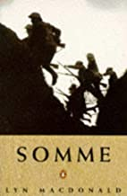 Somme by MacDonald, Lyn New Edition (1993)