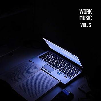 Work Music, Vol .3
