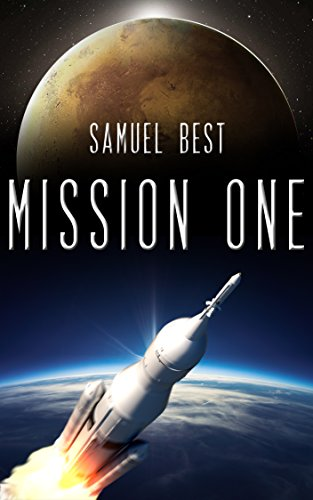 Mission One: A Near Future First Contact Space Exploration Odyssey (Infinite Sky Book 1) (English Edition)