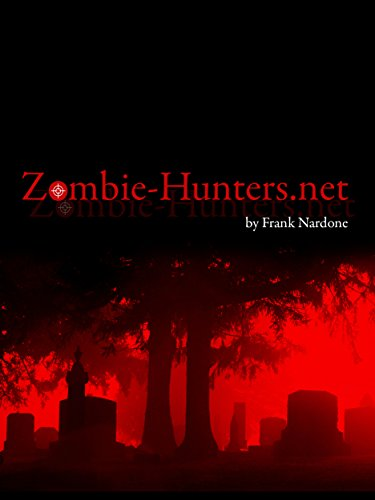 Zombie-Hunters.net (English Edition)