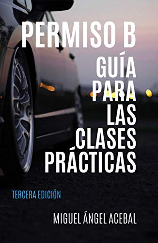 Permiso B. Guía para las clases prácticas