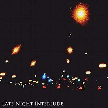 Late Night Interlude