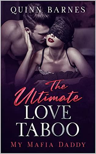 The Ultimate Love Taboo My Mafia Daddy: El Último Tabú del Amor de Quinn Barnes