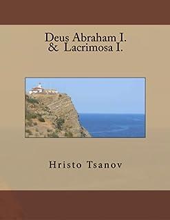 Deus Abraham I. & Lacrimosa I.