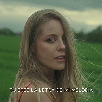 Tú Eres la Letra de Mi Melodía (Tik Tok Version)